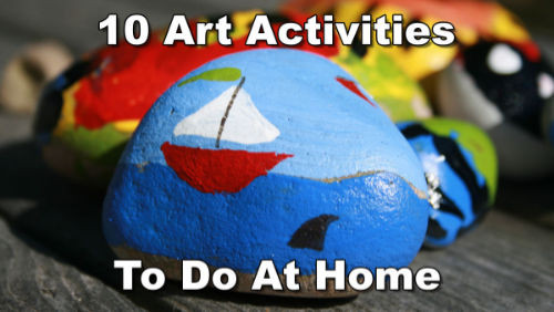 10 Art Activities To Do At Home banner